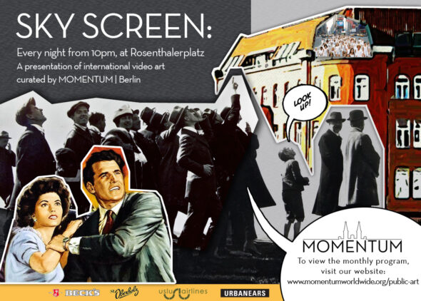 Sky Screen: Every Night From Rosenthaler Platz from 10pm, curated by MOMENTUM, Berlin