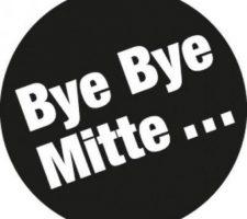 BYE BYE MITTE