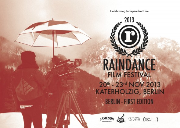 Raindance Film Festival, 2013 Berlin