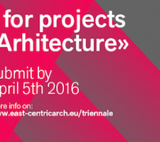 Berlin Art Link Explore the Open Call for East Centric Architecture Triennale 2016