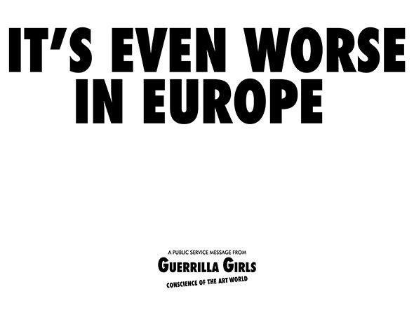 Guerrilla Girls 'It's even worse in Europe'