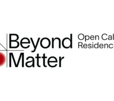 "Black text on a white background reading ""Beyond Matter, Open Call Residencies"""