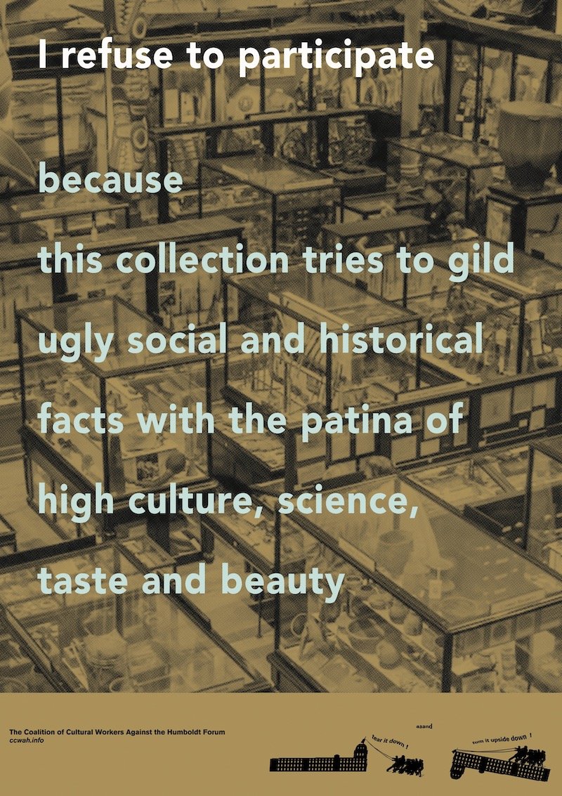 A poster with museum vitrines in the background, text reads 'I refuse to participate because this collection tries to gild ugly social and historical facts with the patina of high culture, science, taste, and beauty'