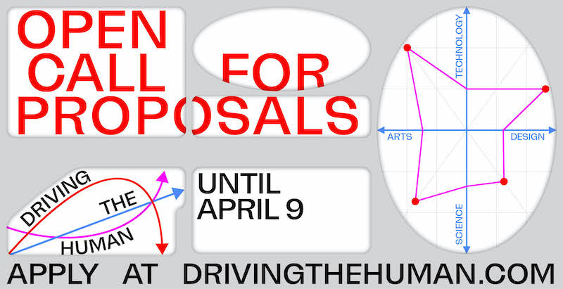 """Red writing on a grey background reads """"Open Call For Proposals Until April 9 Apply At DrivingTheHuman.com"""". There is an x and y axis with a chart."""""""